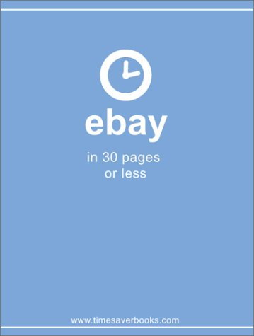 9780973163742: eBay in 30 Pages or Less, Second edition