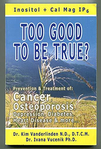 Too Good To Be True? Prevention &: Dr Kim Vanderlinden,
