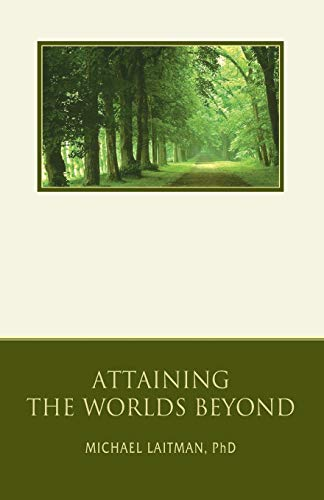 9780973190908: Attaining the Worlds Beyond: A Guide to Spiritual Discovery