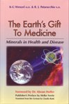 9780973194555: The Earth's Gift To Medicine