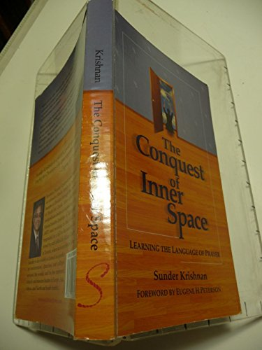 9780973203806: Conquest of Inner Space; Learning the Language of Prayer