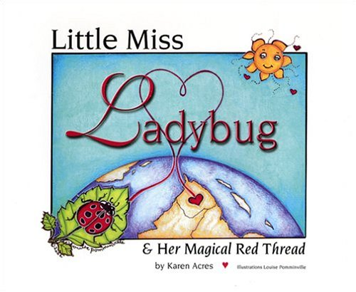 9780973205602: Little Miss Ladybug & Her Magical Red Thread