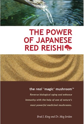 THE POWER OF JAPANESE RED REISHI : The Real 'Magic' Mushroom
