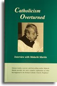 9780973214802: Catholicism Overturned - Interview with Malachi Martin