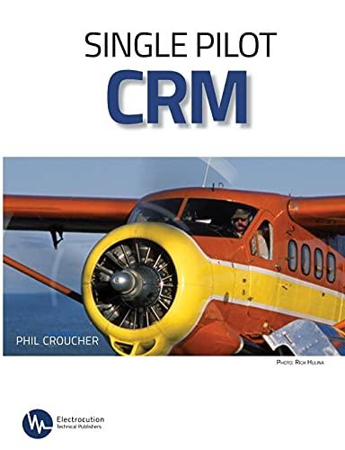 9780973225372: Single Pilot CRM