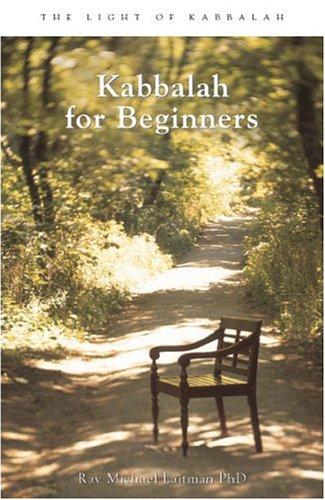 Kabbalah for Beginners: Rav Michael Laitman