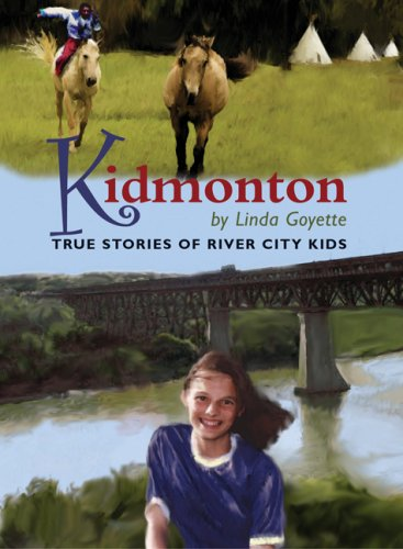 9780973248173: Kidmonton: True Stories of River City Kids (Courageous Kids)