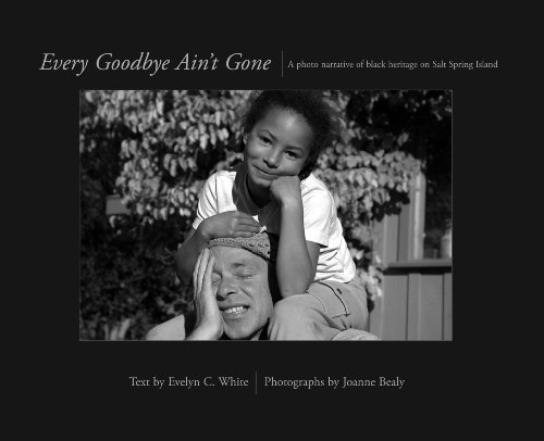 9780973251913: Every Goodbye Ain't Gone