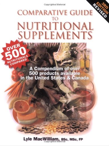 9780973253801: Comparative Guide to Nutritional Supplements