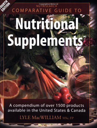9780973253863: Nutrisearch Comparative Guide to Nutritional Supplements: A Compendium of Products Available in the United States and Canada