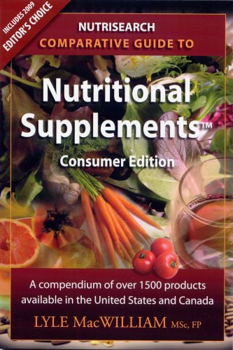 NutriSearch Comparative Guide to Nutritional Supplements (Consumer Edition for the United States ...
