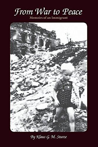 FROM WAR to PEACE: kLAUZ G. M. Sturze