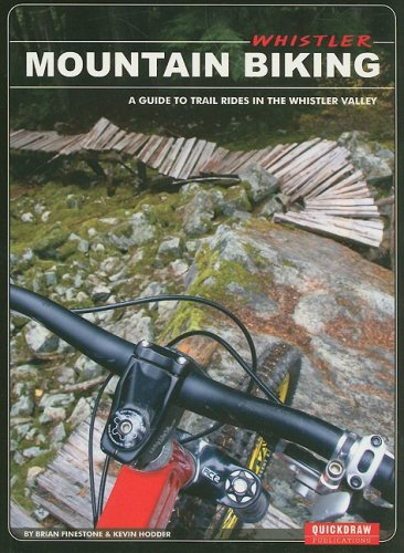 9780973259346: Whistler Mountain Biking: A Guide to Trail Rides in the Whistler Valley