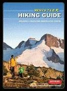 9780973259353: Whistler Hiking Guide: Including a Wildflower Identification Chapter