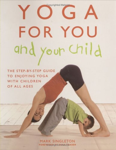9780973271348: Yoga for You and Your Child