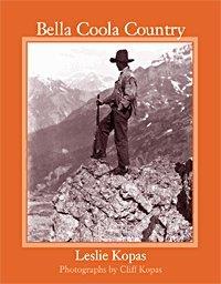 Bella Coola Country: Leslie Kopas, Cliff