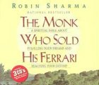 9780973275322: The Monk Who Sold His Ferrari: A Spiritual Fable About Fulfilling Your Dreams