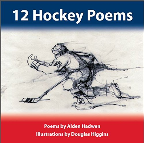 12 Hockey Poems (VERY SCARCE HARDBACK FIRST EDITION SIGNED BY THE AUTHOR)