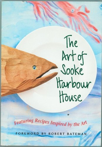 The Art of Sooke Harbour House