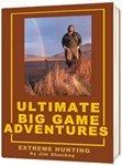 9780973280807: Ultimate Big Game Adventures: Wild Hunts Across North America