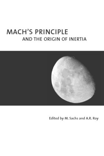 9780973291100: Mach's Principle and the Origin of Inertia
