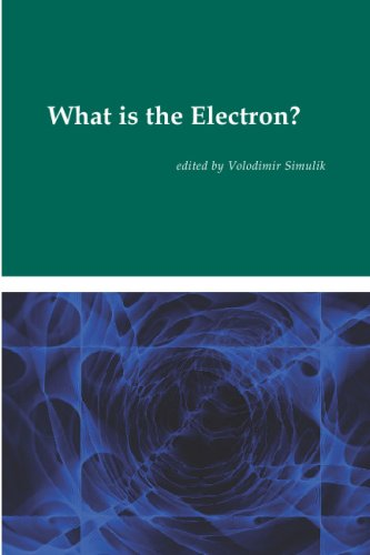 9780973291124: What Is the Electron?