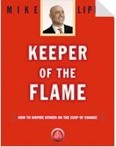 Keeper of the Flame: How to Inspire: Mike Lipkin