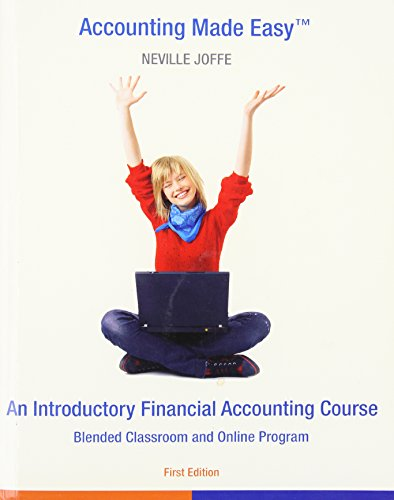 Accounting Made Easy - an Introductory Financial: Neville Joffe