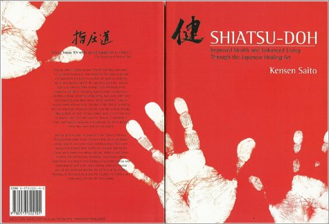 9780973322101: Shiatsu-doh: Improved Health and Enhanced Living Through the Japanese Healing Art