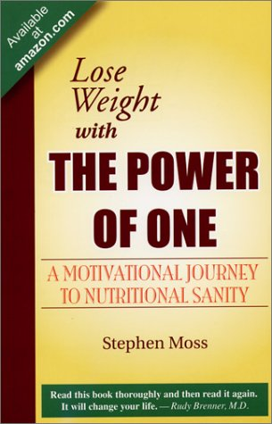 9780973322804: Lose Weight with The Power of One: A Motivational Journey to Nutritional Sanity