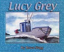 Lucy Grey: Bruce Stagg