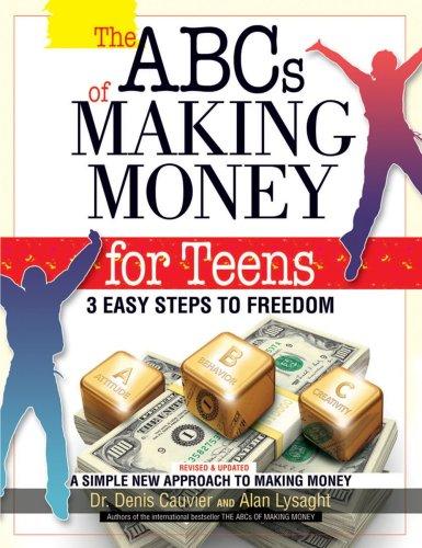 The ABCs of Making Money 4 Teens: Alan Lysaght &