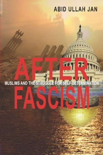 After Fascism: Muslims and the Struggle for: Abid Ullah Jan