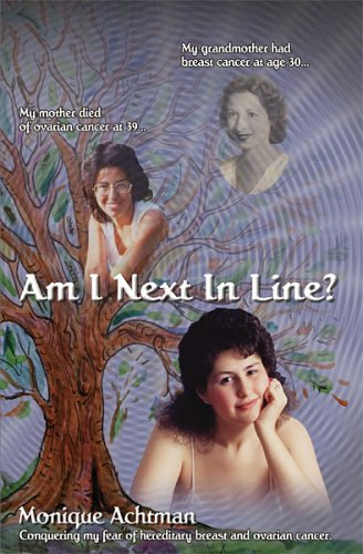 9780973373202: Am I Next in Line? Confronting Hereditary Breast and Ovarian Cancer