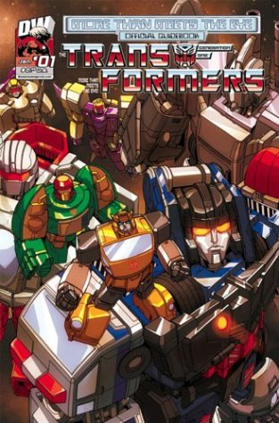 Transformers Generation One: More Than Meets The Eye Official Guidebook Volume 1: McDonough, James;...