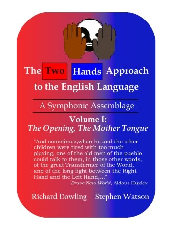 9780973382235: The Two Hands Approach to the English Language (Vol. I): A Symphonic Assemblage
