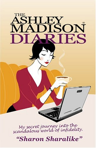 9780973382808: The Ashley Madison Diaries