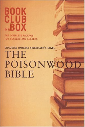 9780973398403: Bookclub-In-A-Box Discusses the Poisonwood Bible: A Novel by Barbara Kingsolver [With Post-It Notes and Bookmark and Booklet]