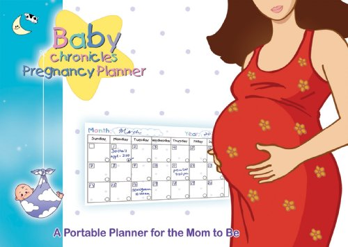 9780973399455: Baby Chronicles Pregnancy Planner: A Portable Planner for the Mom to Be