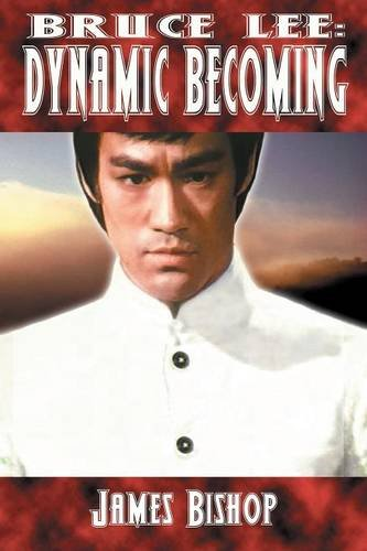 9780973405408: Bruce Lee: Dynamic Becoming