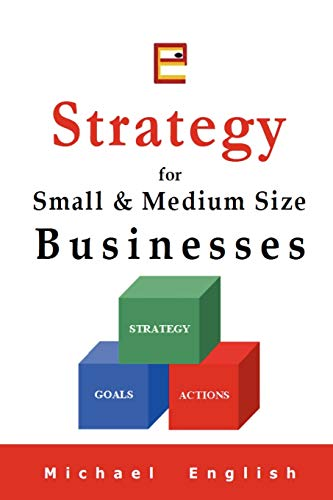 9780973416619: Strategy for Small & Medium Size Businesses