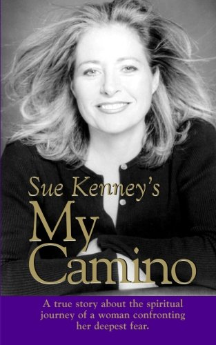 Sue Kenney's My Camino: Kenney, Sue