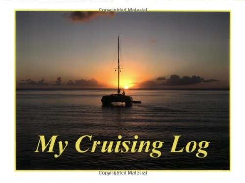 9780973424089: My Cruising Log: A boat Log for Sailing and Power Boating