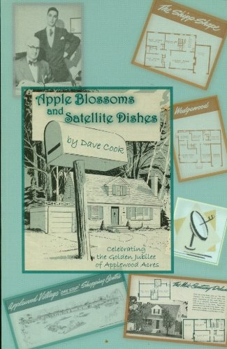 9780973426502: Apple Blossoms and Satellite Dishes : Celebrating the Golden Jubilee of Applewood Acres