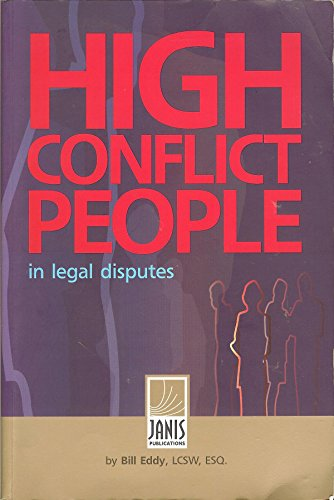 9780973439649: High Conflict People in Legal Disputes