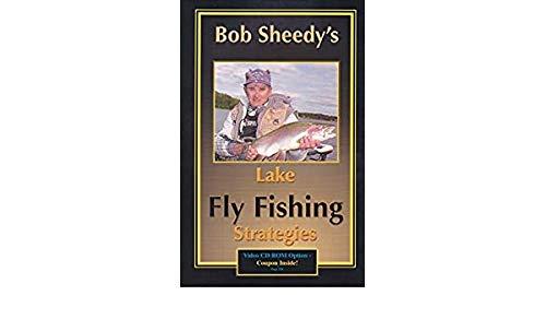 9780973444605: Bob Sheedy'S Lake Fly Fishing Strategies