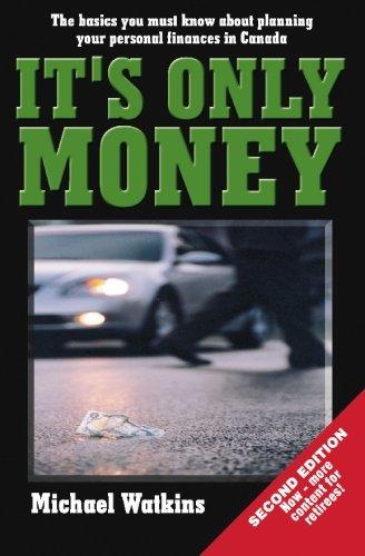 It's Only Money: The Basics We Must: Watkins, Michael