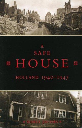 9780973458855: Safe House, A: Holland 1940-1945