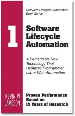 9780973460216: Software Lifecycle Automation: Introduction and Overview