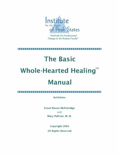 9780973468021: The Basic Whole-Hearted Healing Manual